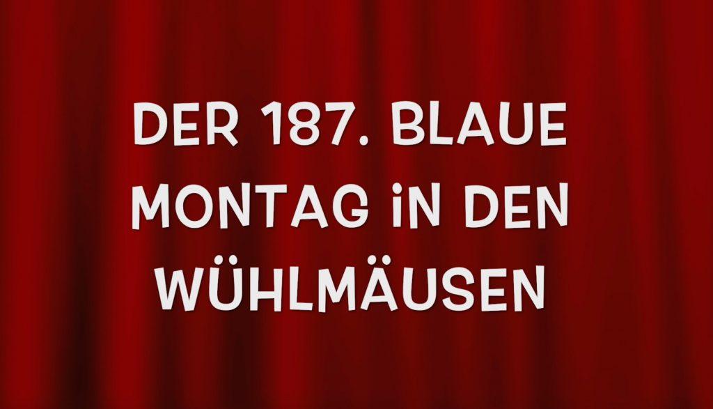 """Cover Video """"Der blaue Montag"""" in den Wühlmäusen"""